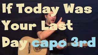 If Today Was Your Last Day (Nickelback) Easy Strum Guitar Lesson How to Play Tutorial Capo 3rd