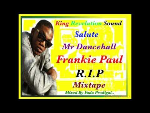 King Revelation Sound Salute Mr Dancehall Frankie Paul.