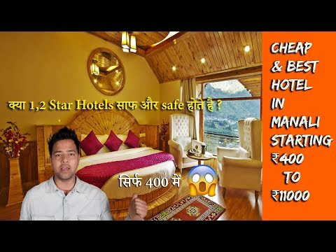 How To Book Cheap And Best Hotels In Manali |RS. 400 TO 11000 | TRAVEL TRICKS