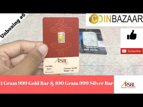 Unboxing 100 Gram Silver Bar and 1 Gram Gold bar by RSBL!