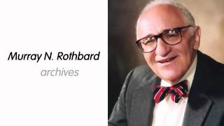 On Milton Friedman | by Murray N. Rothbard