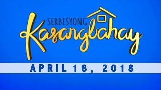Serbisyong Kasangbahay (April 18, 2018)