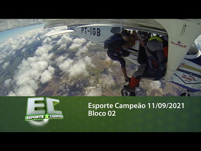 Esporte Campeão 11/09/2021 - Bloco 02