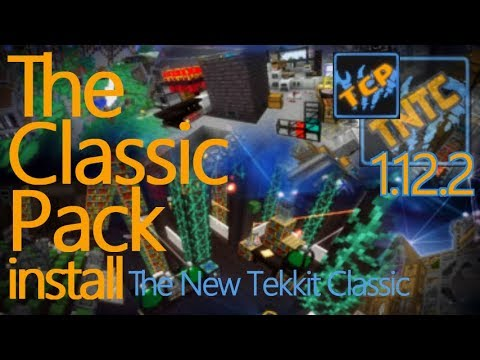 THE CLASSIC PACK 1.12.2 Minecraft - How To Download And Install The New Tekkit Classic 1.12.2
