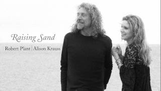 "Robert Plant & Alison Krauss - ""Stick With Me Baby"""