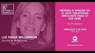 Ponencias Barrocas - Memoria y amnesia en el arte, creatividad vinculante para lo que viene
