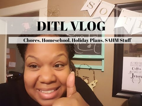 DITL VLOG | Chores, Homeschool, Holiday Plans, SAHM Stuff