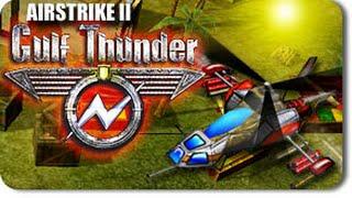 AIRSTRIKE 3D II Gulf Thunder Alle Songs [German/Deutsch] Mit DOWNLOAD !!!