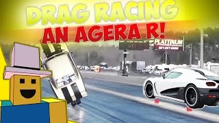 Vehicle Simulator | MODDING and DRAG RACING my New AGERA R on ROBLOX!!!