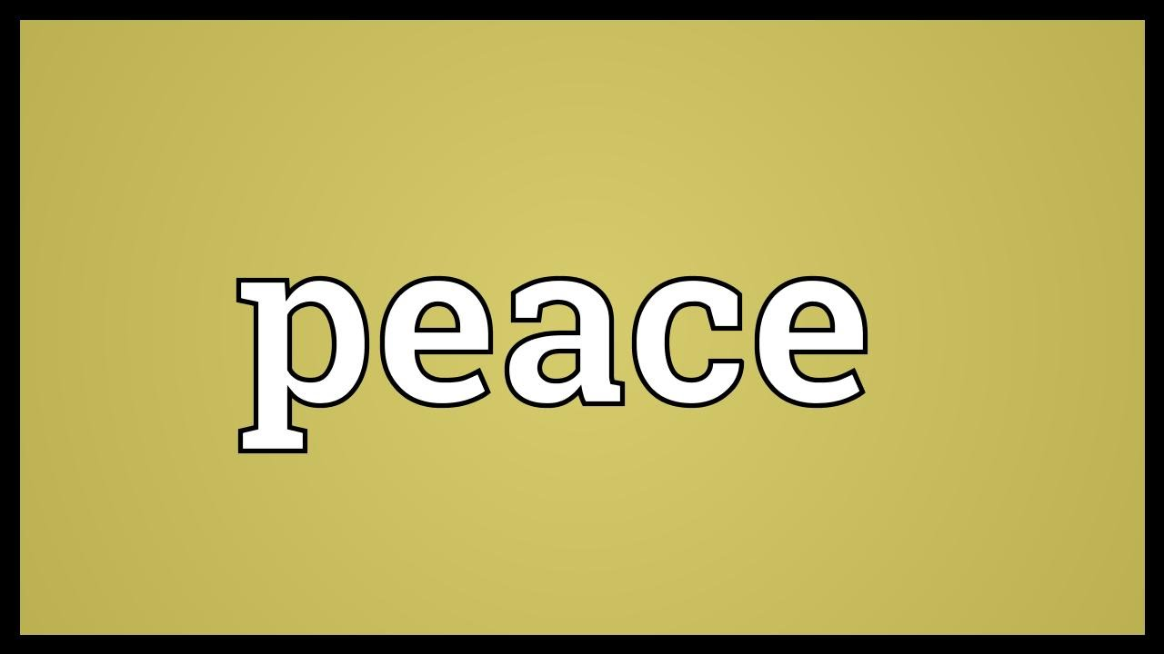 Peace Meaning