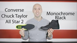 Chuck Taylor All Star 2 Mono Black - Review + Unboxing + Close up + On feet - Mr Stoltz 2016