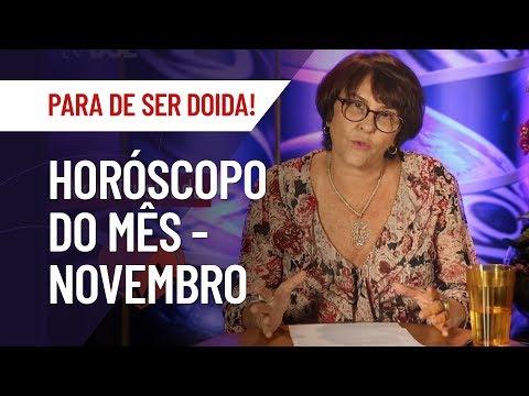 HORÓSCOPO DE NOVEMBRO PARA TODOS OS SIGNOS | MÁRCIA FERNANDES | PARA DE SER DOIDA!