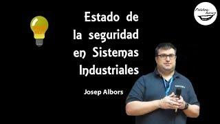 Estado de la seguridad en sistemas industriales