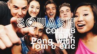 SQUASH COLLAB (BOSTON TOM & 4N1) FEAR PONG CHALLENGE