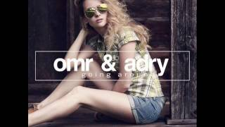 OMR Adry Going Around Original Club Mix