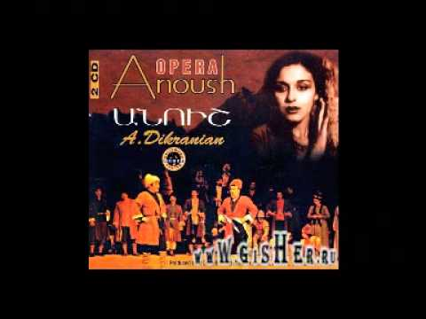 Anoush Opera - Աղջի Անաստված - Godless Girl