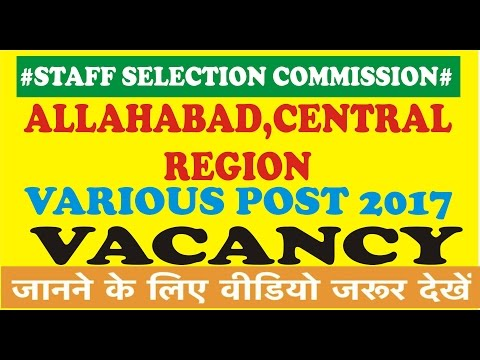 SSC Central Region, Allahabad Various Post Recruitment Online Form 2017