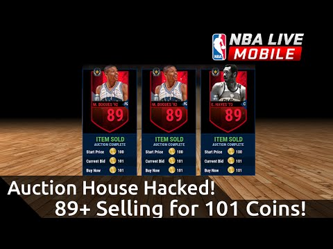 89+ Selling for 101 Coins! Auction House Hacked! – NBA Live Mobile