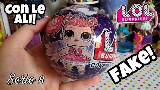 LOL SURPRISE CON LE ALI!!! Confetti pop Serie 8 FAKE!!! False come saranno?? Monster lol??