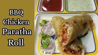 BBQ Chicken Paratha Roll   Budget Friendly Cooking