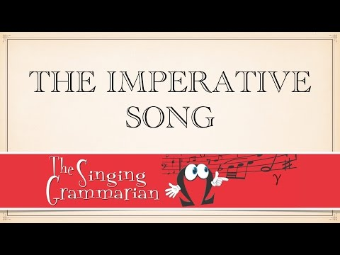 The Imperative Song