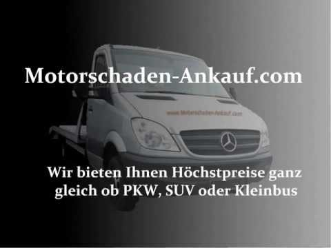 auto 39 s mit motorschaden ankauf deutschlandweit youtube. Black Bedroom Furniture Sets. Home Design Ideas