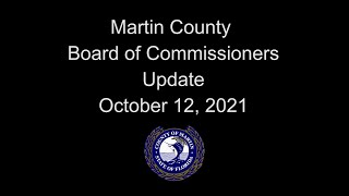 Martin County Board of Commissioners Update - Oct 12, 2021