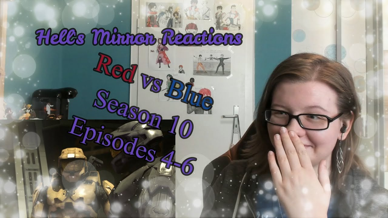 Download Red vs Blue Season 10 Episodes 4 - 6 -- HELL'S MIRROR REACTIONS