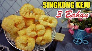 Download Singkong Keju 3 Bahan Crispy & Melepuh