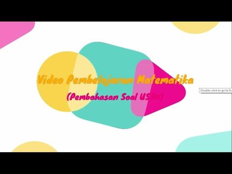 Video Pembelajaran Matematika~Pembahsan Soal USBN Bagian 1