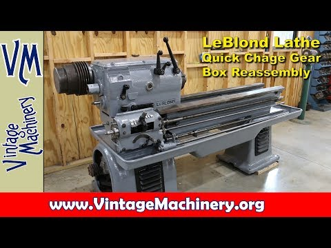 leblond lathe restoration - part 6: quick change gear box reassembly and  installation - youtube