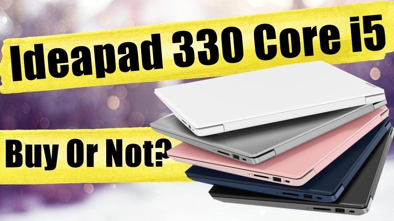 Lenovo Ideapad 330 Core i5 8th Gen - Best Laptop Under 40000??? - Lenovo  Latest Laptop🔥🔥🔥