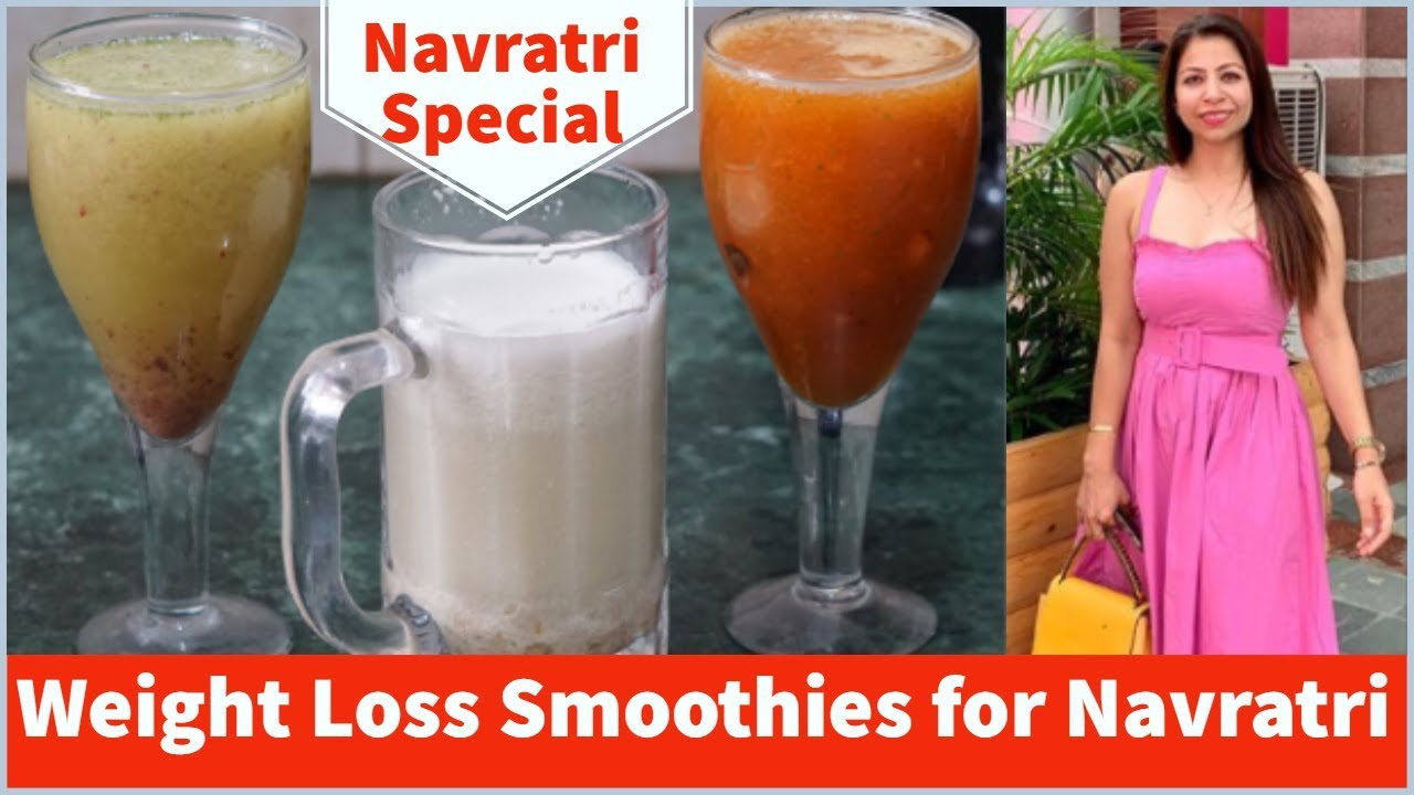 Navratri Special 3 Weight Loss Smoothies Recipe For Navratri Smoothies Diet Fat To Fab Sam S Health And Fitness