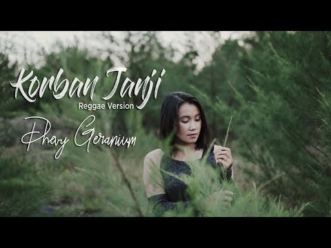 KORBAN JANJI - Reggae Version By Dhevy Geranium