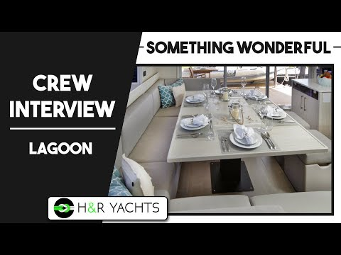 Charter Yacht SOMETHING WONDERFUL , 62 ft Lagoon, Crew Interview, Paul & Isabella