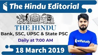 7:00 AM - The Hindu Editorial Analysis by Vishal Sir | 18 March 2019 | Bank, SSC, UPSC & State PSC