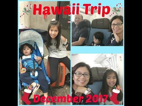Hawaii Vacation - December 2017: Day 1/Vlog#10