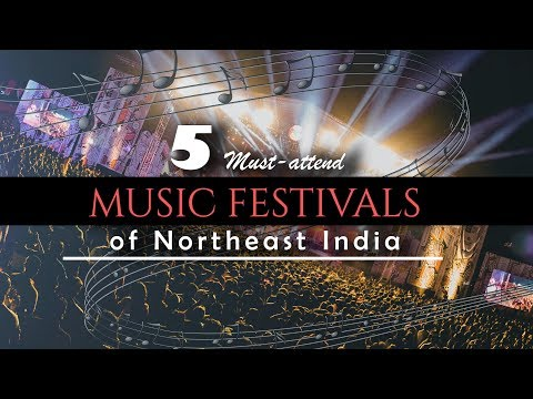 5 Must attend Music Festivals of Northeast India