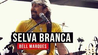 Baixar Bell Marques - Selva Branca - YouTube Carnaval 2015