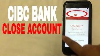 ✅  4 Ways To Close CIBC Bank Account 🔴