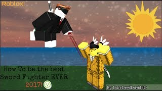 How To Be The Best Sword Fighter IN ROBLOX!