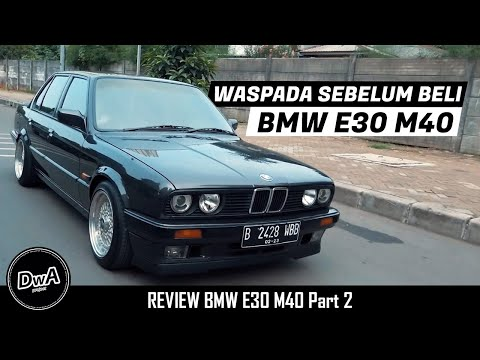 REVIEW BMW E30 M40 318i Dan Harga Spare Part Penting (Part 2)