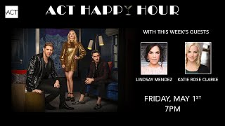 Happy Hour featuring Lindsay Mendez and Katie Rose Clarke