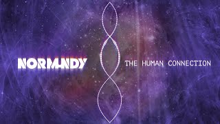 NORMUNDY - The Human Connection (Official Audio Stream)