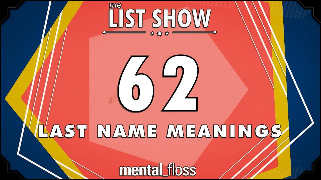 Last Names: Mental_floss List Show (Ep. 231