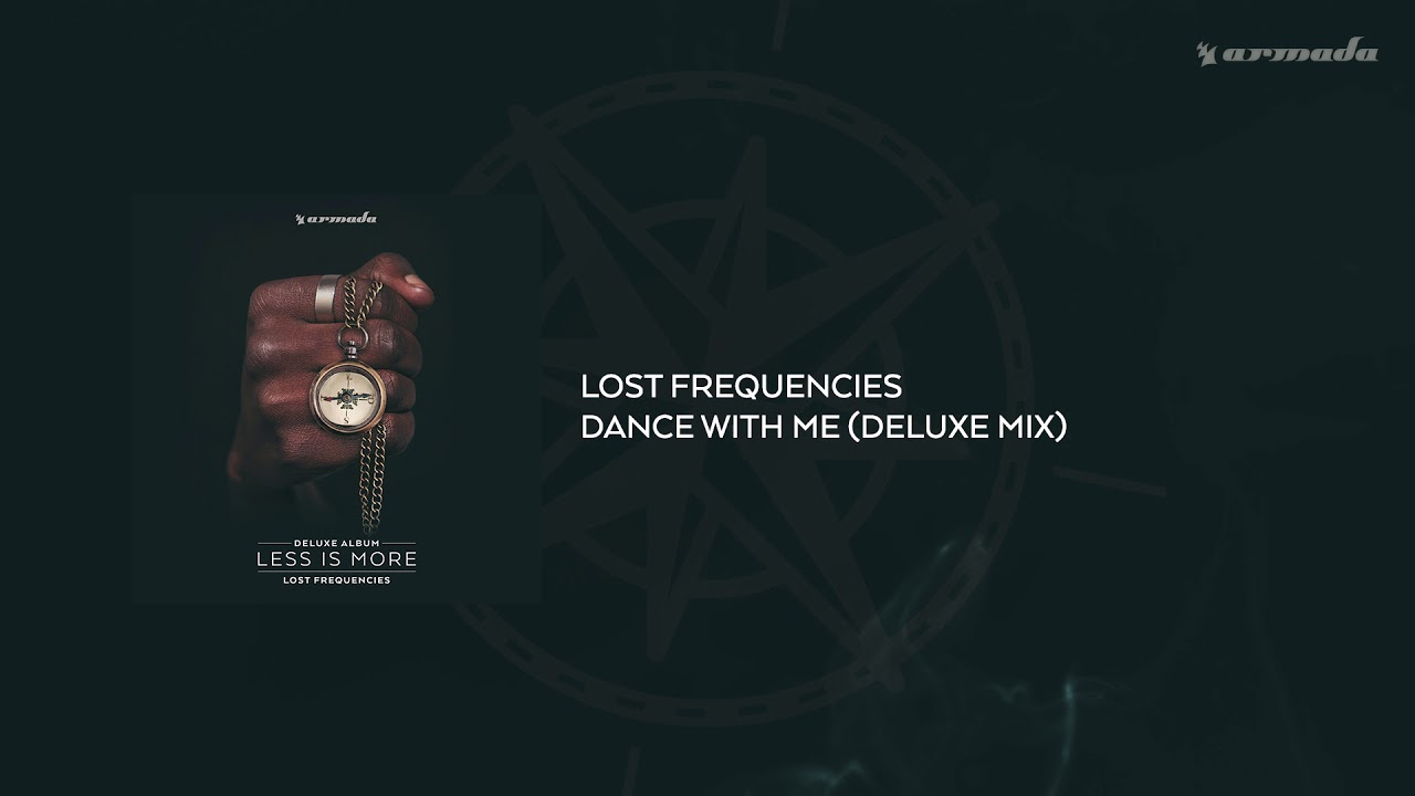 lost-frequencies-dance-with-me-deluxe-mix-lost-frequencies