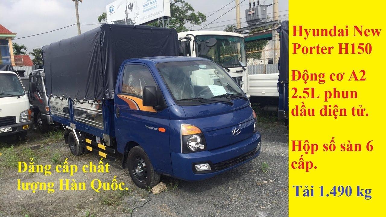 Xe Tải Hyundai 1T5 Thùng Bạt – New Porter H150 – Giá xe tải Hyundai 1.5 tấn