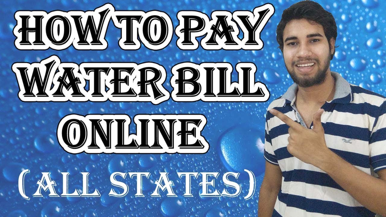 How to Pay Water Bill Online   All States