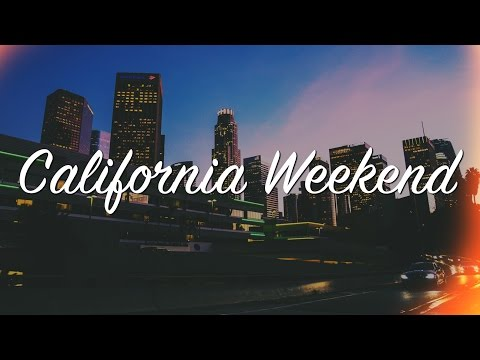 California Weekend