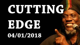Mutabaruka CUTTING EDGE 04/01/2018